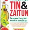 Dahsyatnya Tin & Zaitun Tumpas Penyakit Kronis & Berbahaya