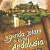 Legenda Islam di Bumi Andalusia
