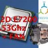 Intel Core 2 Duo Processor E7200 (3M Cache, 2.53 GHz, 1066 MHz) + HSF