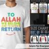Kaos Islam To Allah we Belong