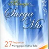 Menuju Surga Mu ( Hard Cover) - Embun Publishing