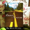 In Pursuit Of Purpose : Dr. Myles Munroe