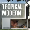 House Style Series: TROPICAL MODERN