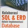 Kolaborasi SQL Dan ERD Dalam Implementasi Database, by Yudi Priyadi