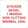 Stiker segel Garansi 1warna noncutting (bahan pecah telur) #25lbr