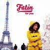 CD Fatin - For You