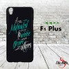 Daily Quotes 0403 Casing for Oppo F1 Plus | R9 Hardcase 2D