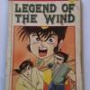 LEGEND OF THE WIND VOL 11 - AKIRA YAMAMOTO (KOMIK CABUTAN BEKAS)