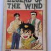 LEGEND OF THE WIND VOL 2 - AKIRA YAMAMOTO (KOMIK CABUTAN BEKAS)