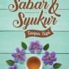 Sabar & Syukur Tanpa Tapi - Taufikaulia