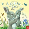 A Lullaby for Little One ( Hardcover )