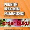 Buku Penuntun Praktikum Farmakognosi Makroskopik & Mikroskopik Edisi 2