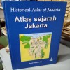 ATLAS SEJARAH JAKARTA – HISTORICAL ATLAS OF JAKARTA