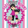 Baby Kiddy Mommy Shop