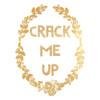 CRACK ME UP!