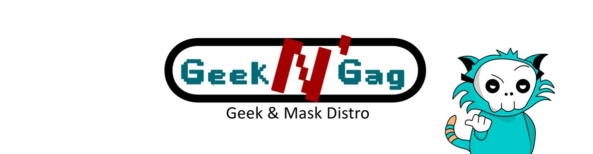 Geek and Gag
