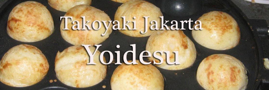 Takoyaki Jakarta Yoidesu