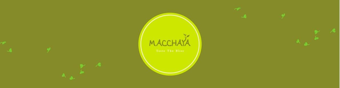macchaya