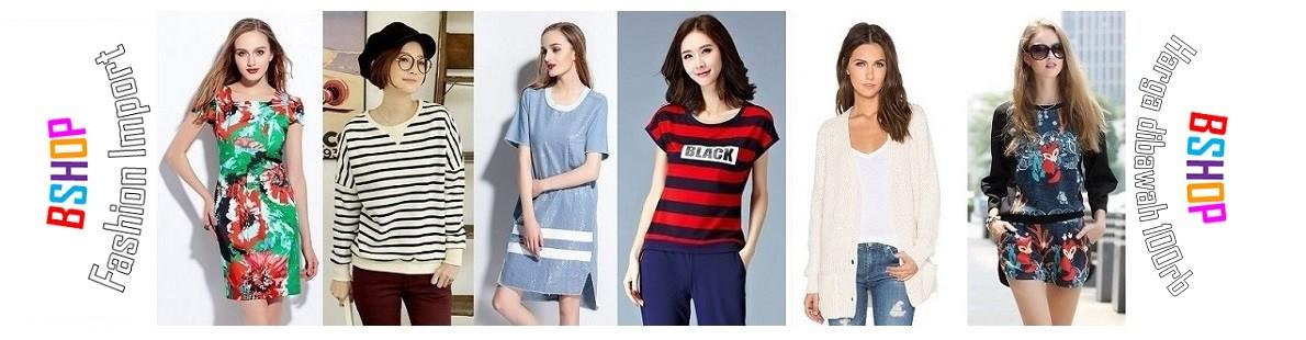BSHOP Fashion Import