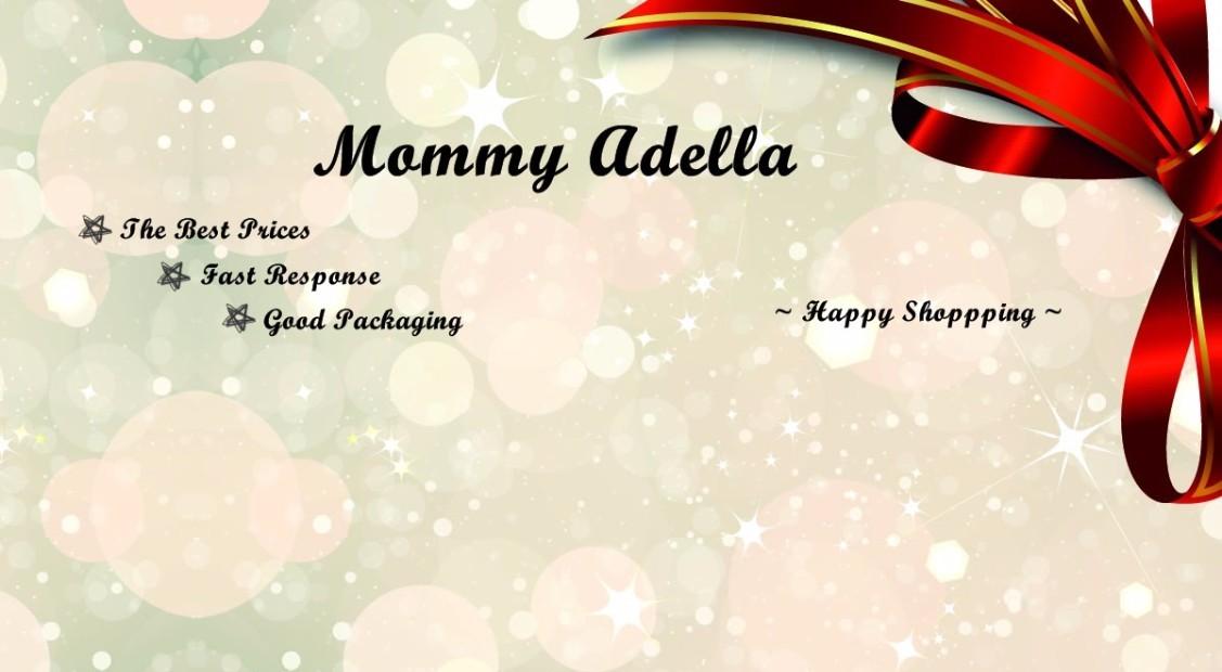 Mommy Adella