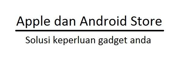 apple dan android store