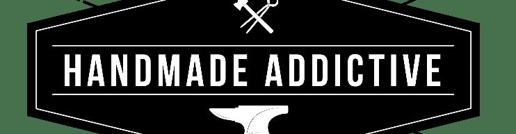 Handmade Addictive
