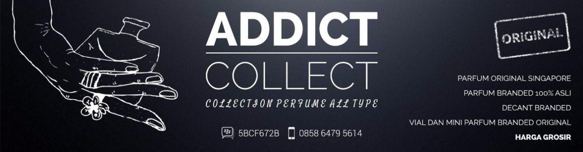 addict collect