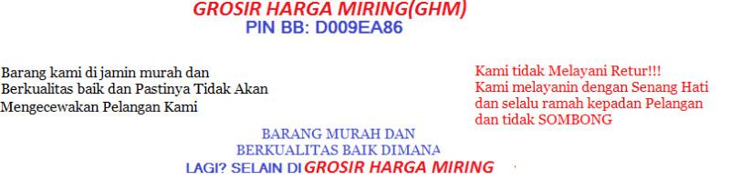 GROSIR HARGA MIRING(GHM)