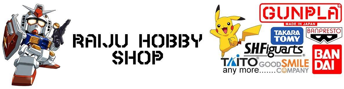 RAIJU HOBBY SHOP