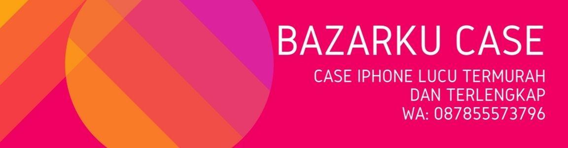 BazarkuCase