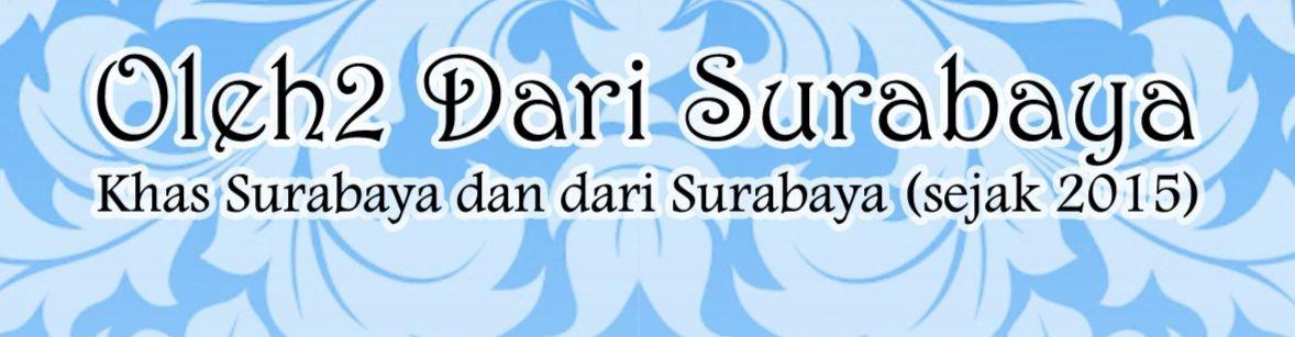 Oleh2 Dari Surabaya