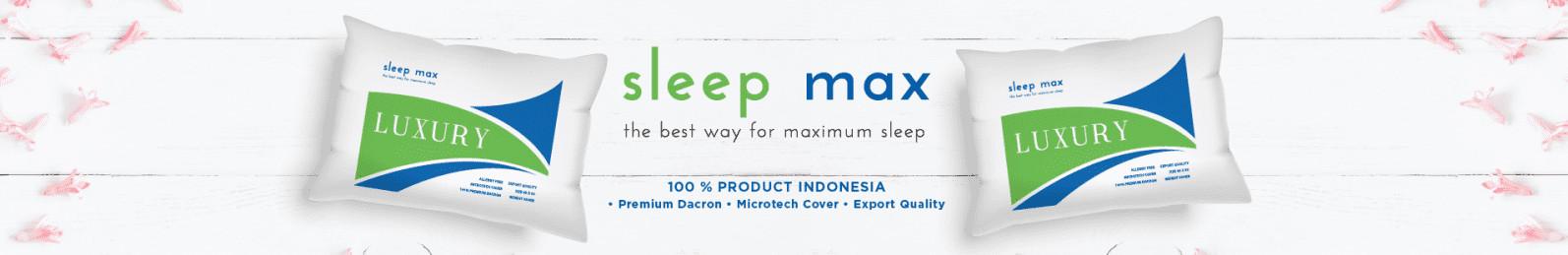 SLEEP MAX