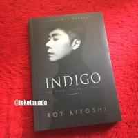 INDIGO : The Story of Roy Kiyoshi (Roy Kiyoshi)