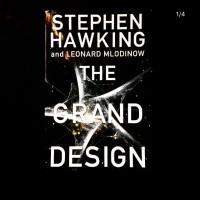 Stephen Hawking and Leonard Mlodinow - The Grand Design