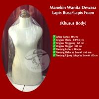 Manekin Wanita Lapis Foam/Busa Setengah Badan (Body Saja)