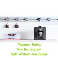 Eubiq by request Bpk William Surabaya