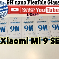 Nano Glass Xiaomi Mi 9 SE - flexible tempered glass mi9se mi9 se