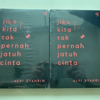 Novel Jika Kita Tak Pernah Jatuh Cinta - Alvi Syahrin