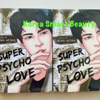 Novel Super Psycho Love - Bina Afira