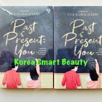 Novel Past & Present You - Eva Kurniasari