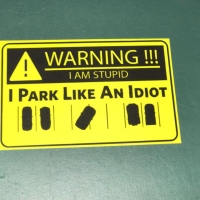 Sticker Park Like An Idiot