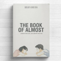 The Book of Almost - Brian Khrisna