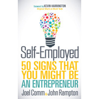 Self-Employed 50 Signs That You Might Be an Entrepreneur