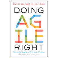Doing Agile Right Transformation Without Chaos