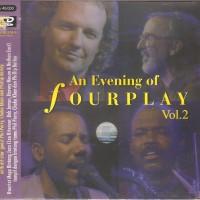 Fourplay - An Evening Of Fourplay Vol. 2 (Vcd)