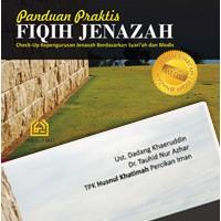 Panduan Praktis FIQIH JENAZAH (Bonus VCD)