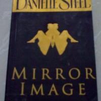 Novel Danielle Steel - Mirror Image (Belahan Jiwa)