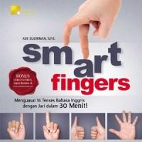 SMART FINGER : Menguasai 16 Tenses Bahasa Inggris dengan Jari dalam 30 Menit