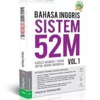 Bahasa Inggris Sistem 52 M Jilid 1 ( + CD Audio )