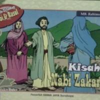 Kisah Nabi Zakariya/ Kisah Para Nabi / Buku Dongeng